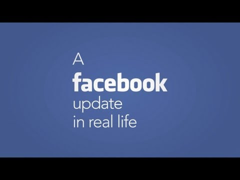 Video: Facebook Updates in Real Life