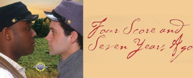 Four Score & Seven Years Ago presented by ArtsPower