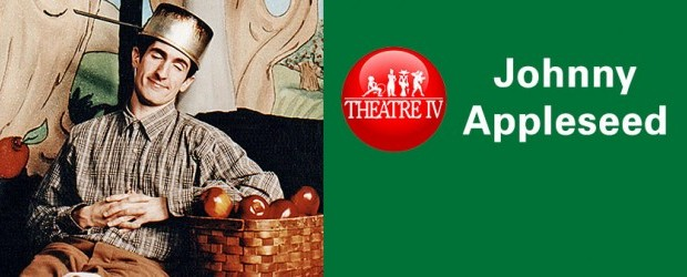 Johnny Appleseed presented by Theatre IV